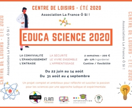 EDUCA SCIENCE 2020 – Centre de loisirs solidaire à La France Ô Si !